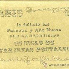 Postales: URBIS LE FELICITA LAS PASCUAS CON LA EXPOSICION UN SIGLO DE TARJETAS POSTALES. Lote 36041144