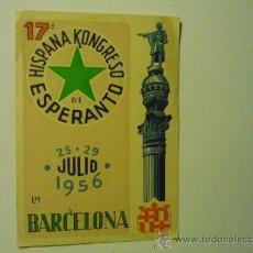 Postales: POSTAL CONGRESO ESPERANTO .-BARCELONA 1956. Lote 39239543