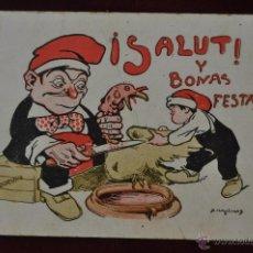 Postales: POSTAL CATALANISTA SALUT Y BONAS FESTAS. FELICITACION DE NAVIDAD. COLECCION MOLINAS. CODORNIU. Lote 41193563