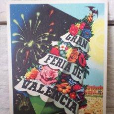 Postales: POSTAL - GRAN FERIA JULIO DE VALENCIA - 1956 - SIN CIRCULAR - A.PERIS - EXCELENTE ESTADO - ORIGINAL. Lote 42802281