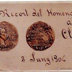 Postales: POSTAL CONMEMORATIVA MEDALLA JOSEP ANSELM CLAVE,FUNDADOR DE SOCIEDADES CORALES DE ESPAÑA,AÑO 1906. Lote 44906023