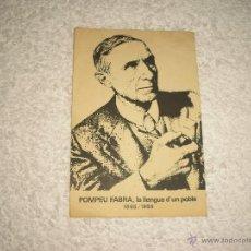 Postales: POMPEU FABRA . LA LLENGUA D´UN POBLE 1868 - 1968. Lote 49646351