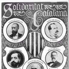 Postales: POSTAL SOLIDARITAT CATALANA 1906. A. SARDA Y OTROS. 9 X 14 CM (APROX) SIN CIRCULAR. Lote 52129400