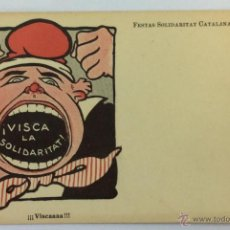 Postales: FESTAS SOLIDARITAT CATALANA 1906. ¡VISCA LA SOLIDARITAT!. Lote 53566619