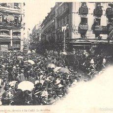 Postales: FIESTAS REALES 1902.-PASO DE LA COMITIVA FRENTE A LA CALLE DE SEVILLA. Lote 60835527