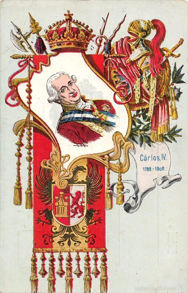 COLECCIÓN REYES DE ESPAÑA.- CARLOS IV- SATURNINO CALLEJA (Postales - Postales Temáticas - Conmemorativas)