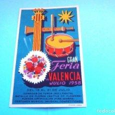 Postales: POSTAL GRAN FERIA DE VALENCIA JULIO 1958 #PV-R. Lote 61775372