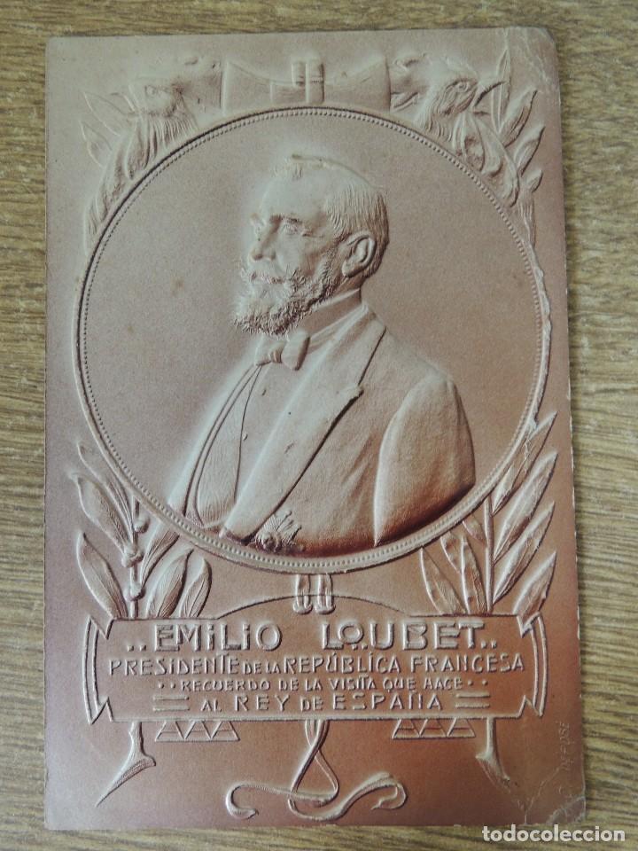 POSTAL EN RELIEVE VISITA DEL PRESIDENTE EMILIO LOUBET 1905 (Postales - Postales Temáticas - Conmemorativas)