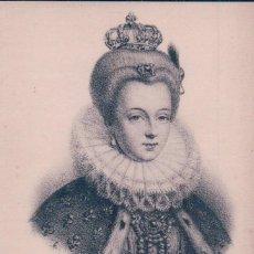 Postales: POSTAL LOUISE DE LORRAINE. REINA CONSORTE DE FRANCIA DESDE 1575 HASTA 1589. A.P.. Lote 65041563
