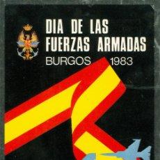 Postales: POSTAL DIA DE LAS FUERZAS ARMADAS BURGOS 1983. Lote 74672703