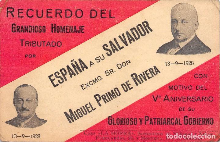 RECUERDO DEL GRANDIOSO HOMENAJE TRIBUTADO POR ESPAÑA A SU SALVADOR EXCMO SR. D. MIGUEL PRIMO DE RIVE (Postales - Postales Temáticas - Conmemorativas)