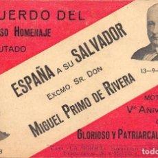 Postales: RECUERDO DEL GRANDIOSO HOMENAJE TRIBUTADO POR ESPAÑA A SU SALVADOR EXCMO SR. D. MIGUEL PRIMO DE RIVE. Lote 79848301