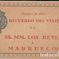 Postales: OCTUBRE DE 1927.- RECUERDO DEL VIAJE DE SS. MM. LOS REYES A MARRUECOS- COMPLETO. Lote 82733700