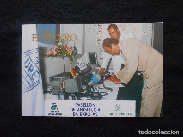 POSTAL PABELLON DE ANDALUCIA EN EXPO´92 // VISITA DE S.M. EL REY JUAN CARLOS I (Postales - Postales Temáticas - Conmemorativas)