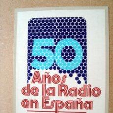 Postales: POSTAL CONMEMORATIVA 50 AÑOS DE LA RADIO EN ESPAÑA 1973. Lote 90647290