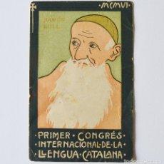 Postales: RAMON LLULL - PRIMER CONGRES INTERNACIONAL DE LA LLENGUA CATALANA - MCMVI - POSTAL DE 1906. Lote 91820965