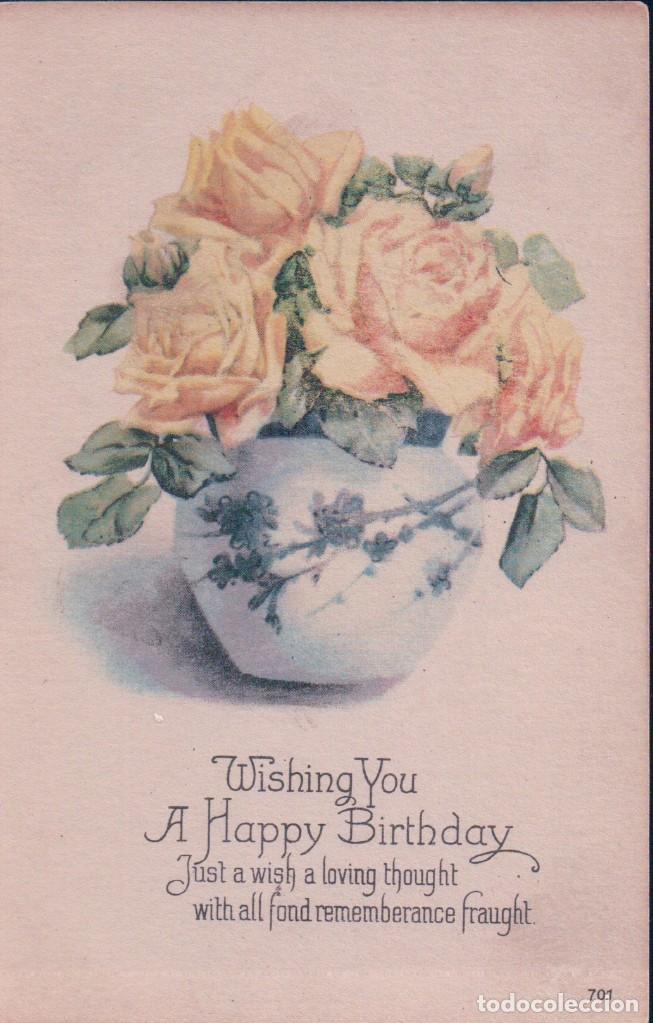 POSTAL FELIZ CUMPLEAÑOS - WISHING YOU A HAPPY BIRTHDAY - 701 - FLORES AMARILLAS (Postales - Postales Temáticas - Conmemorativas)