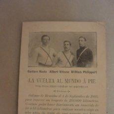 Postales: TARJETA POSTAL LA VUELTA AL MUNDO A PIE. 1905. Lote 102385459