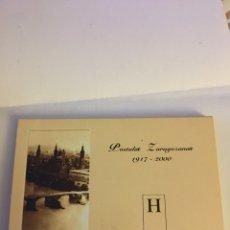 Postales: POSTALES ZARAGOZANAS 1917-2000. Lote 105382624