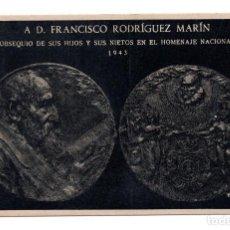 Postales: A D. FRANCISCO RODRIGUEZ MARIN - OBSEQUIO DE SUS HIJOS Y SUS NIETOS EN EL HOMENAJE 1943 BENLLIURE. Lote 116731539