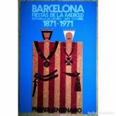 Postales: POSTAL CENTENARIO FIESTAS DE LA MERCED 1871 - 1971 FESTES DE LA MERCE 16X11. Lote 119493423