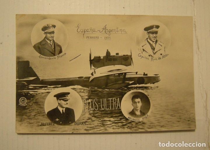 VIAJE DEL PLUS ULTRA FEBRERO DE 1926 ESPAÑA - ARGENTINA POSTAL FOTOGRAFICA CIRCULADA (Postales - Postales Temáticas - Conmemorativas)