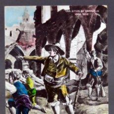 Postales: POSTAL SITIOS ZARAGOZA GUERRA INDEPENDENCIA 1808 - 09 EL TÍO JORGE PALAFOX MP SIN CIRCULAR. Lote 137531534