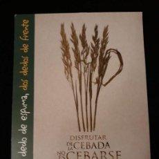 Postales: POSTAL CERVECEROS DE ESPAÑA. UN DEDO DE ESPUMA, DOS DEDOS DE FRENTE.. Lote 142468490
