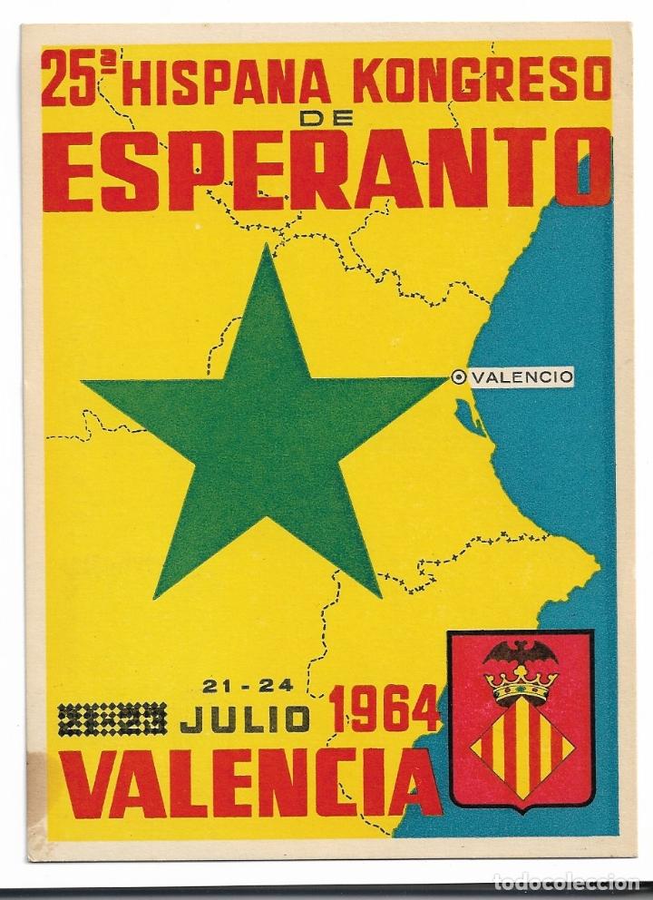 25 CONGRESO DE ESPERANTO EN ESPAÑA 1964 - VALENCIA (Postales - Postales Temáticas - Conmemorativas)