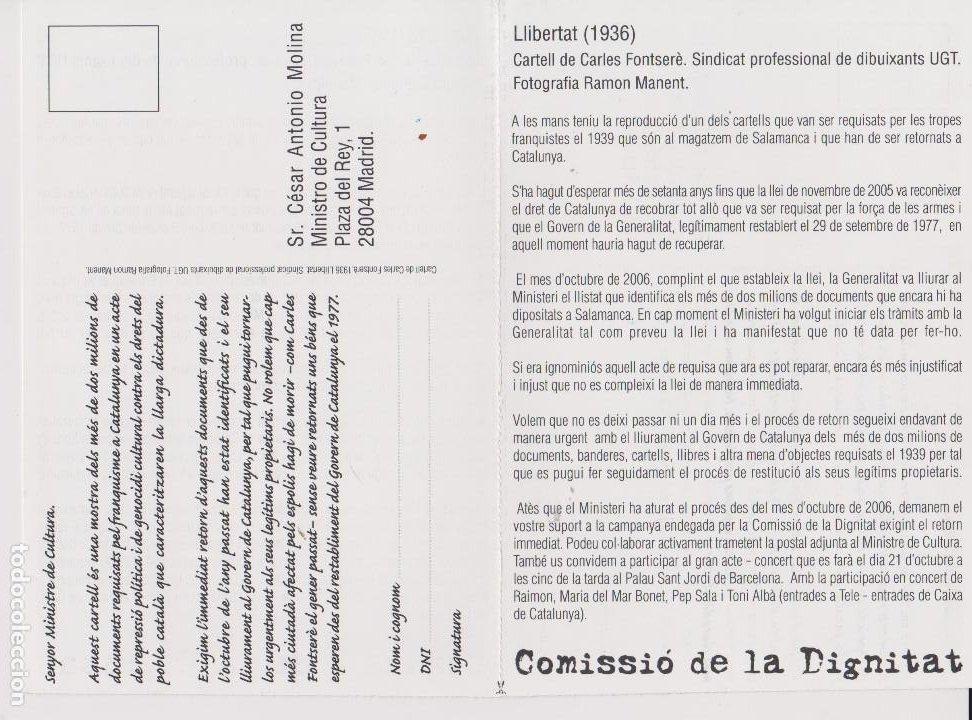 Postales: POSTAL REIVINDICATIVA DEMANANT ELS PAPERS REQUISATS PEL FRANQUISME DIPOSITATS A SALAMANCA - Foto 2 - 184570515