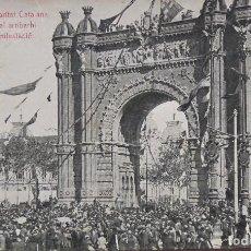 Postales: P-10131. FESTES DE LA SOLIDARITAT CATALANA. MANIFESTACIÓ ARRIBA A L'ARC DE TRIOMF. MAIG 1906. Lote 196115951