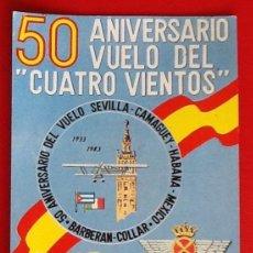 Postales: 50 ANIVERSAARIO. VUELO DEL - CUATRO VIENTOS -SEVILLA 1983 CIRCULADA. ENVIO INCLUIDO.. Lote 219225443