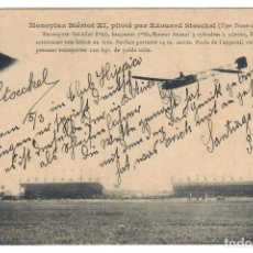 Postales: MONOPLAN BLÉRIOT XI PILOTÉ PAR EDOUARD STOECKEL (TYPE TRAVERSÉE DE LA MANCHE). Lote 221842297