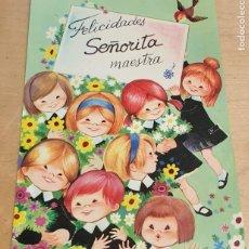 Postales: POSTAL FELICIDADES SEÑORITA MAESTRA Nº 6 15X10,5 CM.. Lote 222464473