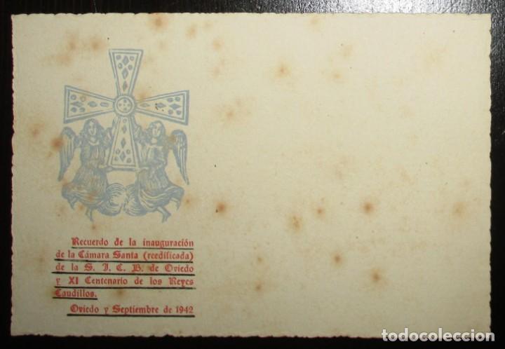 POSTAL RECUERDO DE LA INAUGURACIÓN DE LA CÁMARA SANTA DE OVIEDO, REEDIFICADA EN 1942. (Postales - Postales Temáticas - Conmemorativas)