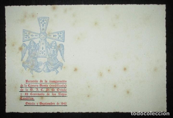 Postales: POSTAL RECUERDO DE LA INAUGURACIÓN DE LA CÁMARA SANTA DE OVIEDO, REEDIFICADA EN 1942. - Foto 3 - 235413700