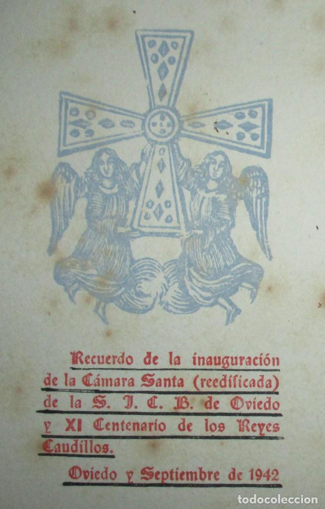 Postales: POSTAL RECUERDO DE LA INAUGURACIÓN DE LA CÁMARA SANTA DE OVIEDO, REEDIFICADA EN 1942. - Foto 4 - 235413700