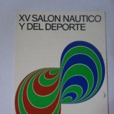 Postales: POSTAL CPSM, XV SALÓN NÁUTICO Y DEL DEPORTE , ENERO 1977, VER FOTOS. Lote 243635340