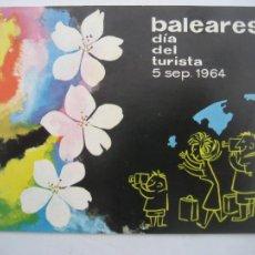 Postales: BALEARES. DIA DEL TURISTA 1964. POSTAL SIN CIRCULAR. Lote 254419430