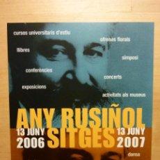 Postales: POSTAL ANY RUSIÑOL SITGES 2006 2007 GARRAF BARCELONA. Lote 262113450