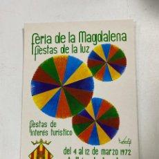 Postales: TARJETA POSTAL. CASTELLÓN. FERIA Y FIESTAS. FESTEJOS DE LA MAGDALENA DE 1972. ED. JUNTA CENTRAL. Lote 271550308