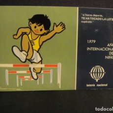 Postales: 1979 AÑO INTERNACIONAL DEL NIÑO - LOTERIA NACIONAL SERIE L Nº 11 , ILUSTRADOR E. LARA. Lote 278804933