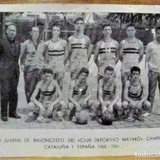 Postales: EQUIPO JUVENIL DE BALONCESTO CLUB ESPORTIVO MATARÓ CAMPEÓN DE CATALUÑA Y ESPAÑA 1960-1961. Lote 278816738