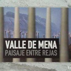 Postales: POSTAL VALLE DE MENA BURGOS - PAISAJE ENTRE REJAS - REIVINDICATIVA ANTIEÓLICA - MERINDADES AÑO 2002. Lote 278950383