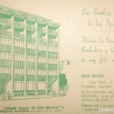 Postales: FELICITACIÓN NAVIDEÑA DE LAS ESCUELAS HOGAR DE SAN IGNACIO POR SU FUNDACIÓN EN OVIEDO. 1962.. Lote 285300088