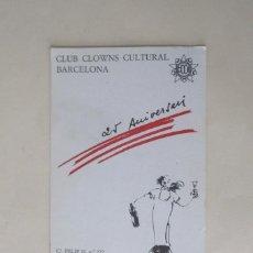 Postales: POSTAL: CLUB CLOWNS, PAYASOS CULTURAL BARCELONA. Lote 287738218