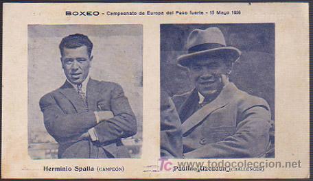 BOXEO CAMPEONATO DE EUROPA DEL PESO FUERTE 15 MAYO 1926. HERMINIO SPALLA (CAMPEÓN) - PAULINO UZCUDUN (Coleccionismo Deportivo - Postales de otros Deportes )