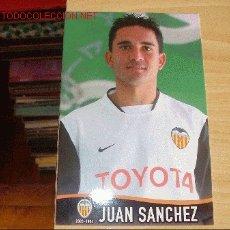 Coleccionismo deportivo: VALENCIA CF: FOTOGRAFÍA DE JUÁN SANCHEZ. Lote 2512875