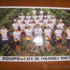 Coleccionismo deportivo: POSTAL EQUIPO CAFE DE COLOMBIA 1987 - CICLISMO - . Lote 21869979