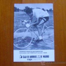 Coleccionismo deportivo: POSTAL DE FEDERICO MARTÍN BAHAMONTES. GANADOR DEL TOUR DE FRANCIA 1959. ¡NUEVA! CICLISMO. Lote 32444229